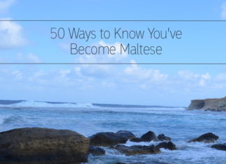 50 ways to know you become Maltese